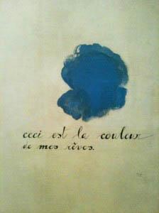 (Φωτ: Joan Miró, «Αυτό είναι ο χρώμα των ονείρων μου», 1925)